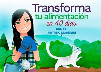 Transforma tu Alimentación en 40 dias con el método Morenini
